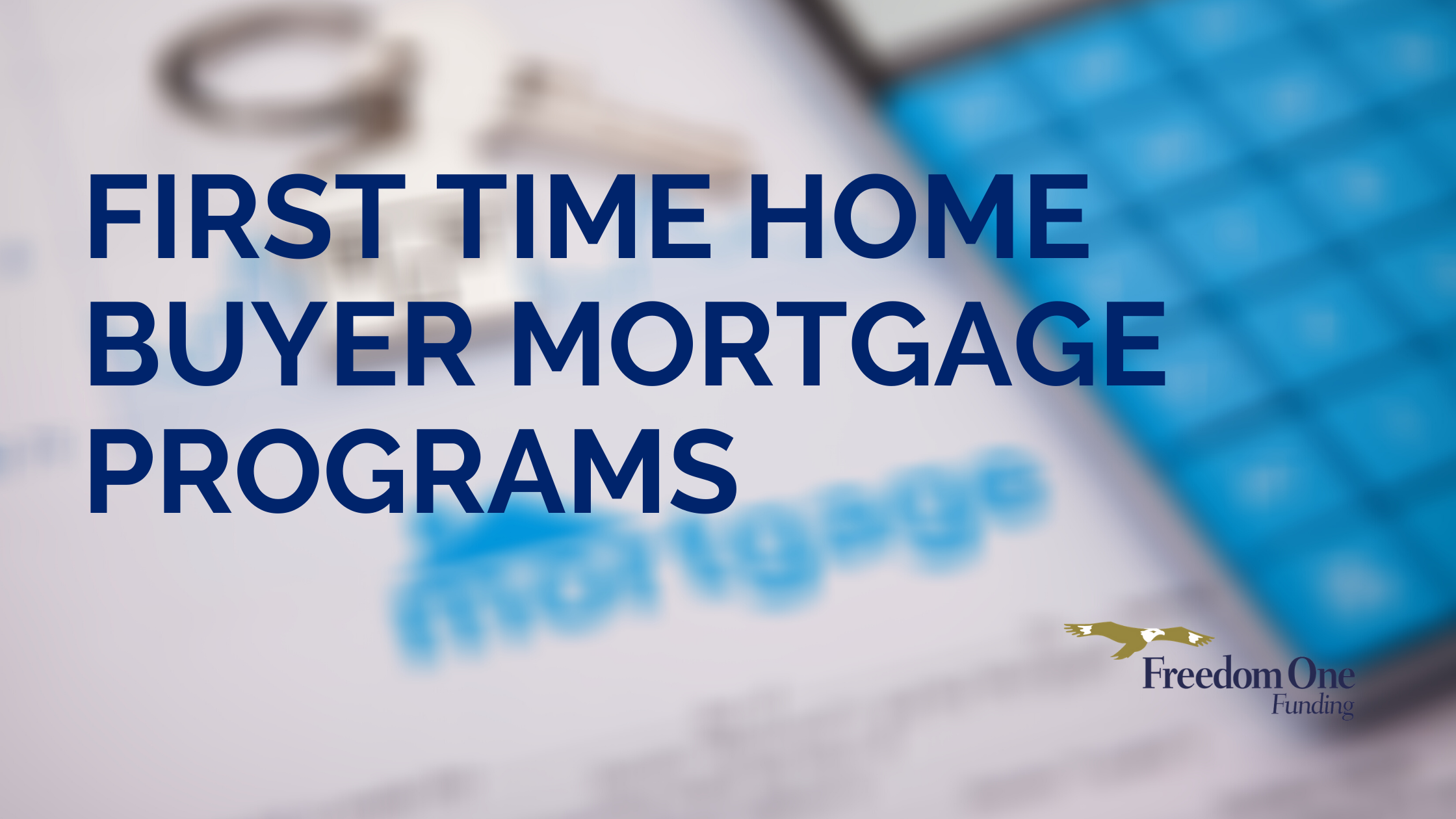 First Time Home Buying Programs