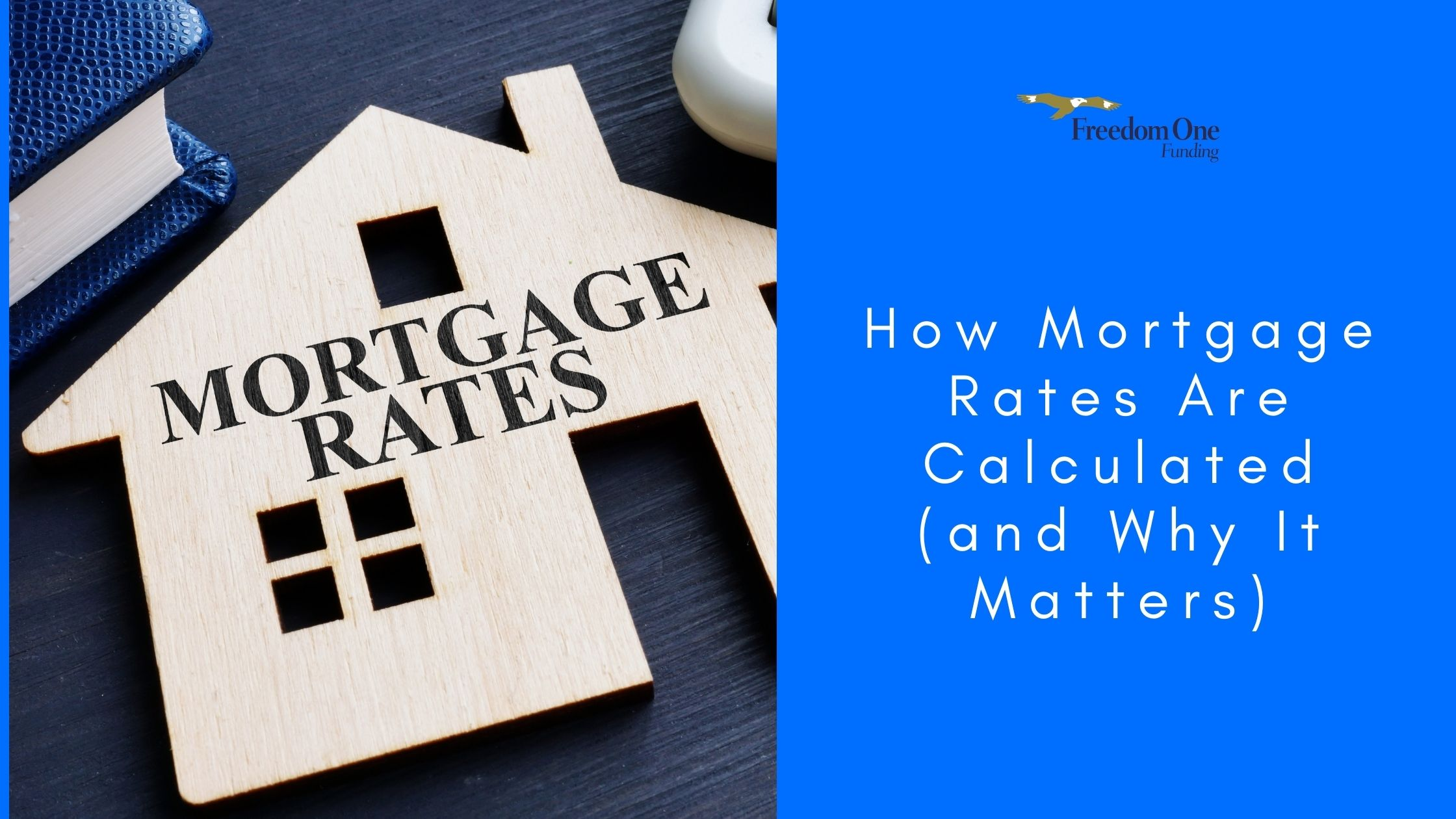 How Mortgage Rates Are Calculated