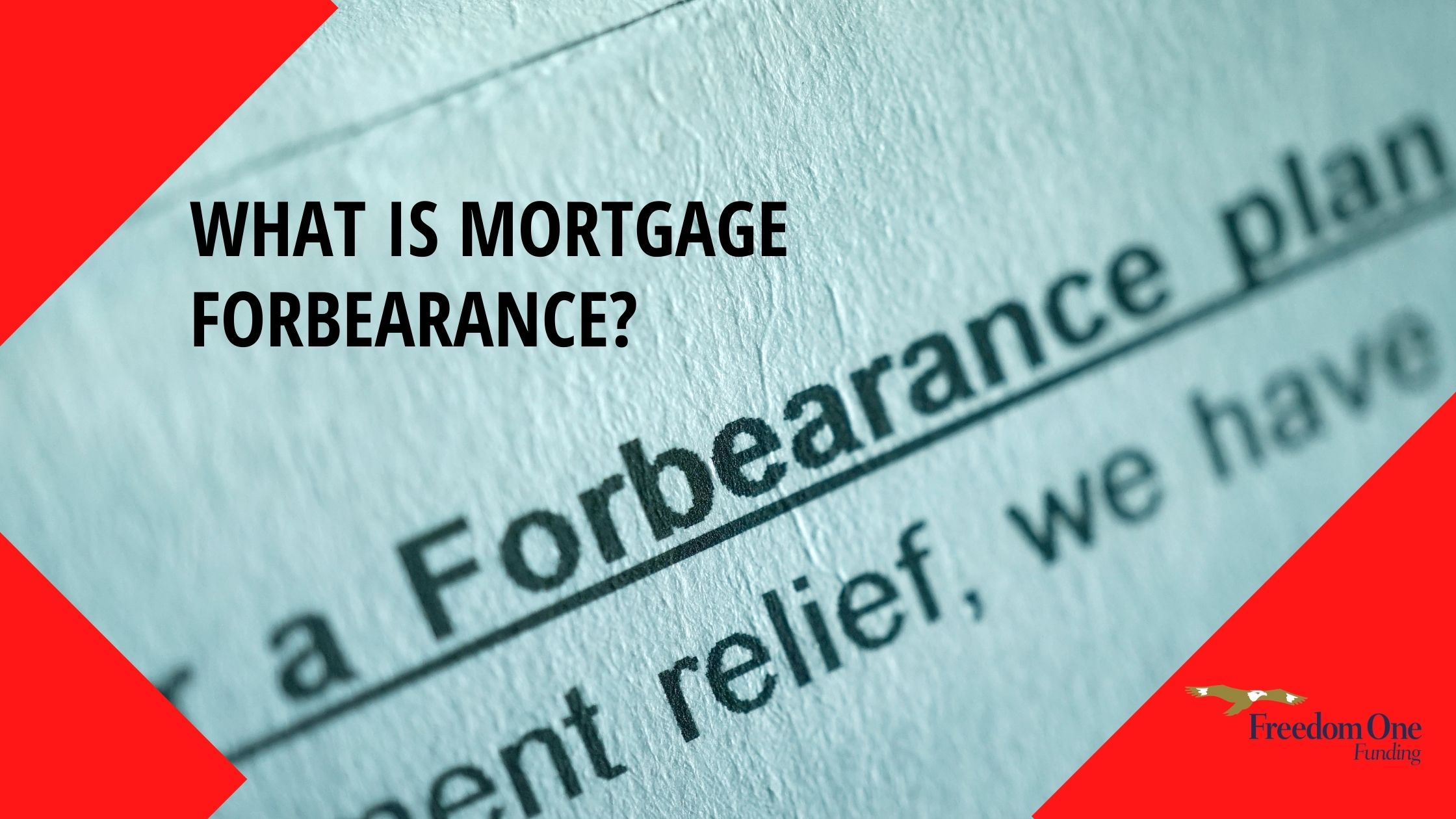 What is Mortgage Forbearance?