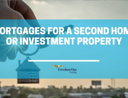 Mortgages for a Second Home or Investment Property